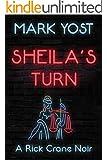 SHEILA'S TURN (A Rick Crane Noir Book 4)