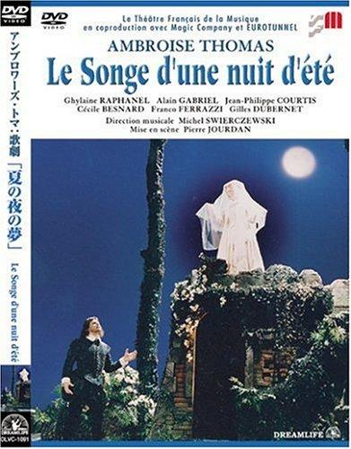 トマ:歌劇「夏の夜の夢」全3幕 [DVD]
