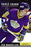 img - for Triple Crown : The Marcel Dionne Story book / textbook / text book