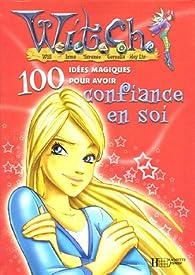 witch: 100 idées confiance soi  par Walt Disney