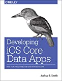 img - for Developing iOS Core Data Applications book / textbook / text book