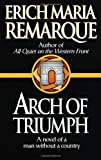 Arch of Triumph: A Novel
