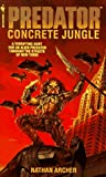 Concrete Jungle (Predator) (0553565575) by Archer, Nathan