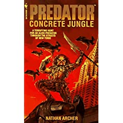 Concrete Jungle (Predator) by Nathan Archer and Mark Verheiden