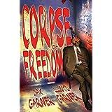 Corpse of Freedom ~ Dax Garner