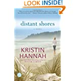 Distant Shores Novel Kristin Hannah