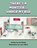 img - for There's a Monster...Under My Bed book / textbook / text book