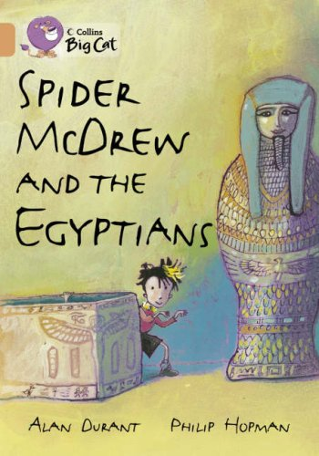 Spider McDrew and the Egyptians (Collins Big Cat) (Bk. 2) PDF