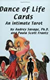 img - for The Dance of Life Cards: An Intimate Tarot by Audrey Savage (2000-04-01) book / textbook / text book