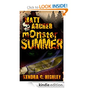 Monster Summer - Kendra C. Highley