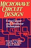 img - for Microwave Circuit Design Using Linear and Nonlinear Techniques book / textbook / text book