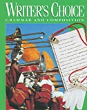 Writer's Choice: Grammar and Composition (0026358786) by Royster, Jacqueline Jones