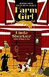 Farm Girl (Homespun) (0515121061) by Shertzer, Linda