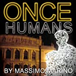 Once Humans: Daimones Trilogy, Book 2 | Massimo Marino