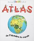 echange, troc Bertrand Fichou, Didier Balicevic - Atlas de l'histoire du monde