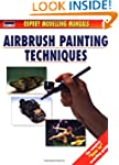 Airbrush Painting Techniques (Modelli...