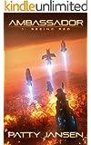 Ambassador 1: Seeing Red (Ambassador: Space Opera Thriller) (English Edition)