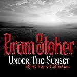 Under the Sunset | Bram Stoker
