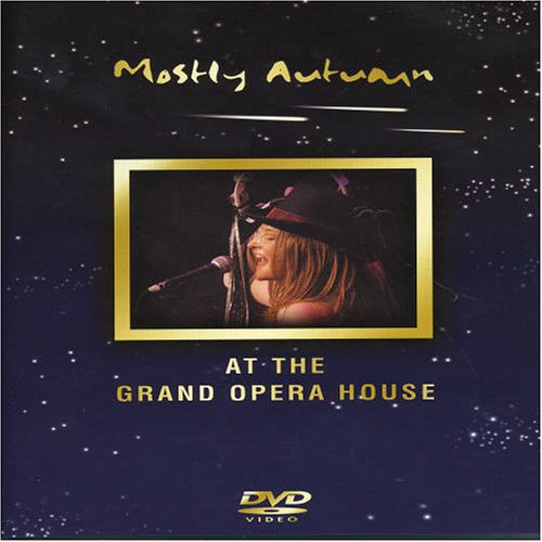 Mostly Autumn: At the Grand Opera House