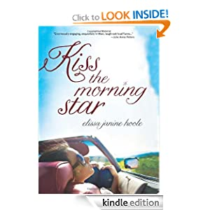 Kindle Daily Deal: Kiss the Morning Star, Elissa Janine Hoole. Publisher: Amazon Children's Publishing (May 15, 2012)