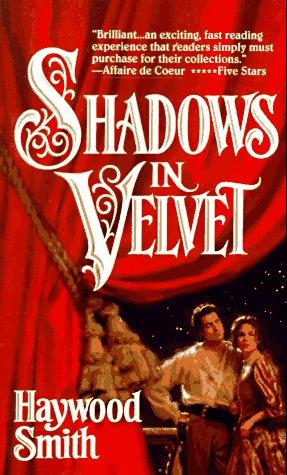 Shadows In Velvet, HAYWOOD SMITH