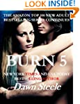 Burn 5: An Extremely Sensual New Adul...