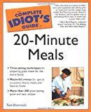 img - for Complete Idiot's Guide to 20-Minute Meals book / textbook / text book