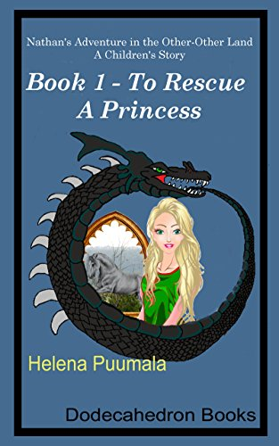 nathans-adventure-in-the-other-other-land-a-childrens-story-book-1-to-rescue-a-princess-the-ben-scot