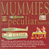 Mummies (Very Peculiar History) (0531152715) by Harris, Nathaniel