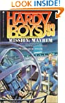 Mission: Mayhem (Hardy Boys Casefiles...