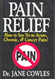 img - for Pain Relief!: How to Say