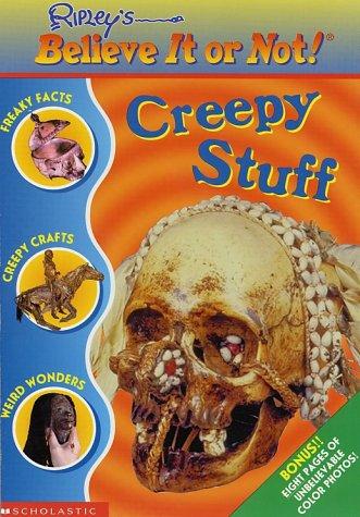 Image for Creepy Stuff: Creepy Stuff (Ripley's Believe It Or Not)