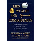 Kids, Wealth, and Consequences: Ensuring a Responsible Financial Future for the Next Generation (Bloomberg)
