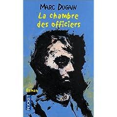 La chambre des officiers - Marc Dugain