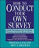 How to Conduct Your Own Survey