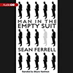 Man in the Empty Suit | Sean Ferrell