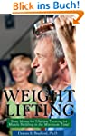 Weight Lifting:  Basic Moves for Effe...