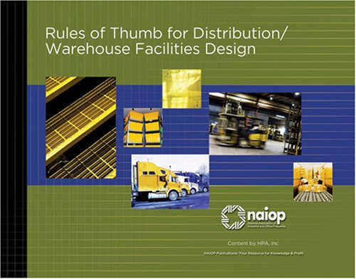 Rules of Thumb for Distribution/Warehouse Facilities Design