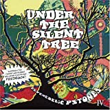 Under The Silent Tree - Psychedelic Pstones IVby Various Artists