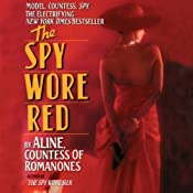 The Spy Wore Red | [Aline, Countess of Romanones]