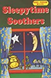 Sleepytime Soothers (Classic Collection)