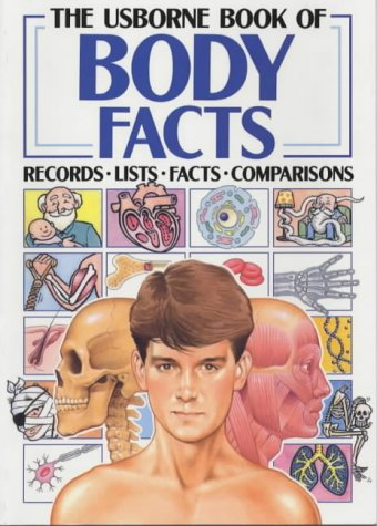 The Usborne Book of Body Facts (Facts and Lists), Ganeri, Anita