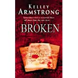 Broken: Number 6 in series (Otherworld)by Kelley Armstrong