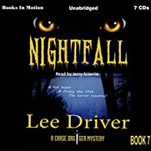 Nightfall: Chase Dagger Series, Book 7 Audiobook by Lee Driver Narrated by Jerry Sciarrio