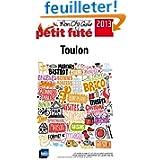 Toulon 2013 (avec photos et avis des lecteurs)