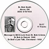 img - for Dr. Bob Smith - Alcoholics Anonymous Speaker CD, His Last Talk book / textbook / text book