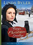 Mary's Christmas Goodbye: An Amish Ro...