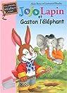 Jojo Lapin et Gaston L'Eléphant