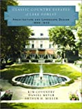 img - for Classic Country Estates of Lake Forest: Architecture and Landscape Design 1856-1940 (Norton Book for Architects and Designers (Hardcover)) book / textbook / text book
