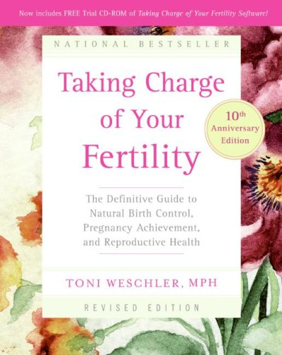 Taking Charge of Your Fertility, 10th Anniversary Edition: The Definitive Guide to Natural Birth Control, Pregnancy Achievement, and Reproductive Health (Creighton Model compare prices)